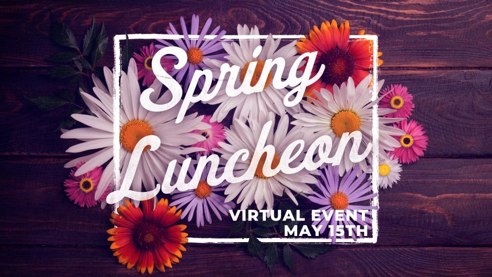 2021 Annual Women's Luncheon (Virtual Event)