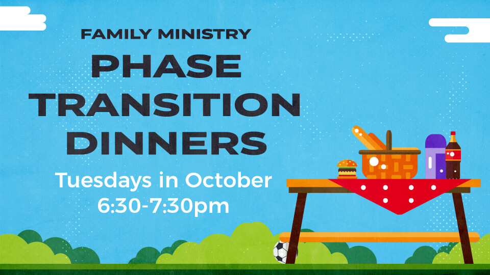 Family Ministry Phase Transition Dinners